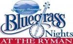 Ryman Auditorium To Hold 'Bluegrass Nights at the Ryman' Series