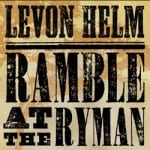 Industry Ink: Levon Helm Release Will Benefit AMA