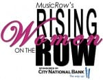 Rising Women On The Row--Nomination Period Ends This Friday (2/22)