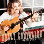 "Bucky Covington's ""Good Guys"" Album Out Today"
