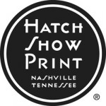 Hatch Show Print Finds a New Home