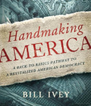 Bill Ivey Pens Book On American Democracy