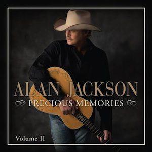 alan jackson Precious Memories Vol. 2