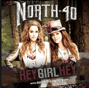 north 40 hey girl hey