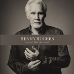 Kenny Rogers To Release 'You Can't Make Old Friends' in October