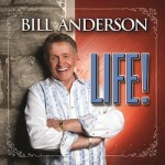 Bill Anderson Teams With Country Greats On New CD 'Life'