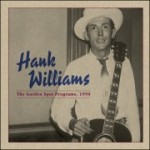 Hank Williams' 'The Garden Spot Programs' Out Next Month