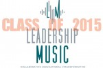 Leadership Music Announces Class of 2015