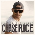 Chase Rice Is Ready To 'Ignite The Night'