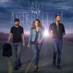 Lady A's '747' To Land Sept. 30