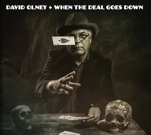 when the deal goes down david olney1
