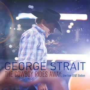 George-Strait-The-Cowboy-Rides-Away-Live-Album-CountryMusicRocks.net_