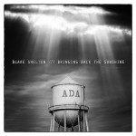 Blake Shelton to Release 'Bringing Back The Sunshine' Sept. 30