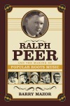 Ralph Peer Biography To Be Released in November