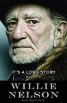 Willie Nelson To Release Memoir 'It's A Long Story: My Life'