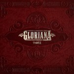 Gloriana To Release 'Three' in June