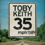 Toby Keith To Release '35 mph Town' In October