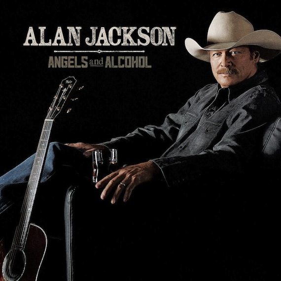 alan jackson angels and alcohol album 2015