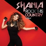 Shania Will Continue Rocking This Country—And The Rest of the World