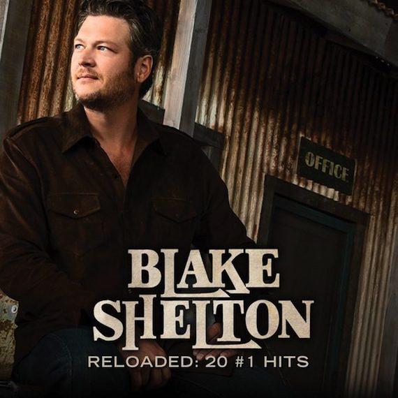Blake Shelton Reloaded Cd >> Blake Shelton Reloads For Greatest Hits Album : MusicRow – Nashville's Music Industry ...