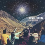 Nashville Rockers The Wild Feathers Re-team With Jay Joyce