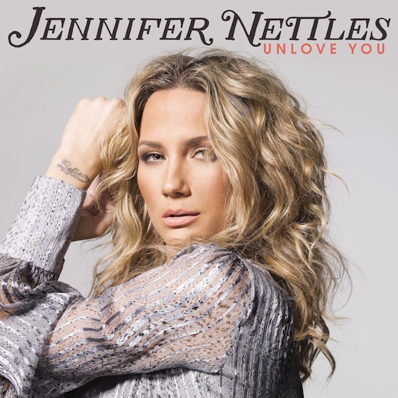 Jennifer Nettles, Unlove You