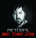 James Robert Webb Releases 'Pictures' On Bison Creek Records