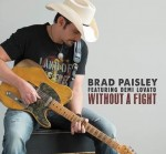"Brad Paisley Debuts ""Without A Fight"" Featuring Demi Lovato"