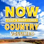 'Now That's What I Call Country Vol. 9' Offers 18 Hits, Bonus Track