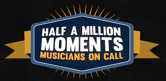 Musicians on Call Half a Million Moments