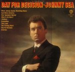 """LifeNotes: Johnny Sea, Singer Of """"Day For Decision,"""" Dies"""