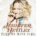 Weekly Register: Jennifer Nettles Starts 'Fire' On Sales Chart