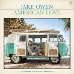 Jake Owen Releases Track Listing, Cover Art For 'American Love'