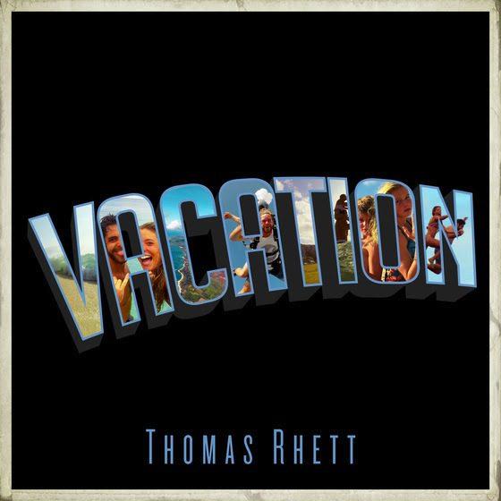Thomas Rhett Vacation