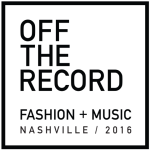 Off The Record Fashion And Music Event Confirms Date And Venue